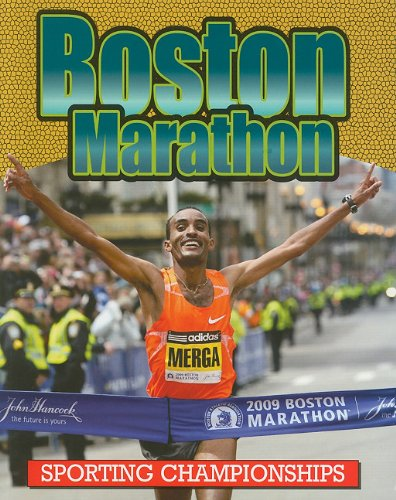 Download Boston Marathon (Sporting Championships) PDF