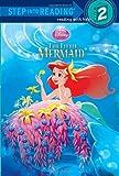The Little Mermaid Step into Reading (Disney Princess), Ruth Homberg, 0736481281