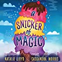 A Snicker of Magic Audiobook by Natalie Lloyd Narrated by Cassandra Morris