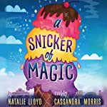 A Snicker of Magic | Natalie Lloyd