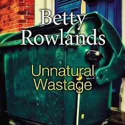 Unnatural Wastage