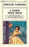 img - for I Take This Man book / textbook / text book