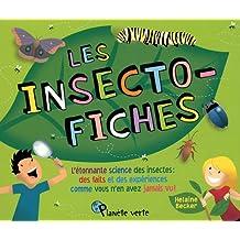 """""""les insecto-fiches ; l'étonnante science des insectes"""": L'étonnante science des insectes: des faits et des expériences comme vous n'en avez jamais vu!"""