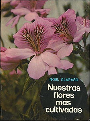Descarga gratuita de enlaces de libros electrónicos. Nuestras flores más cultivadas ePub 8425204240