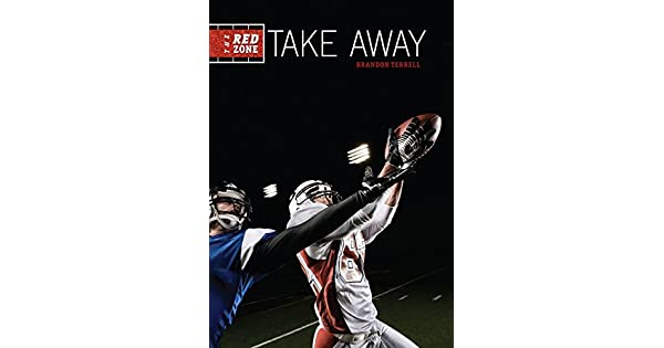 Amazon.com: Take Away (The Red Zone) (9781467744744 ...