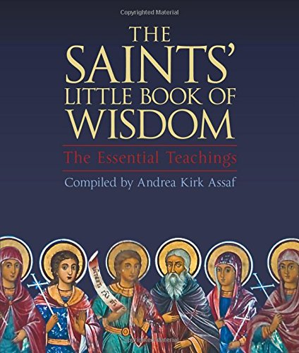 The Saints' Little Book of Wisdom: The Essential Teachings