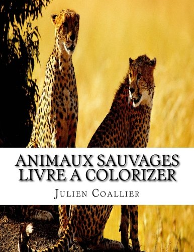 animaux-sauvages-livre-a-colorizer-french-edition
