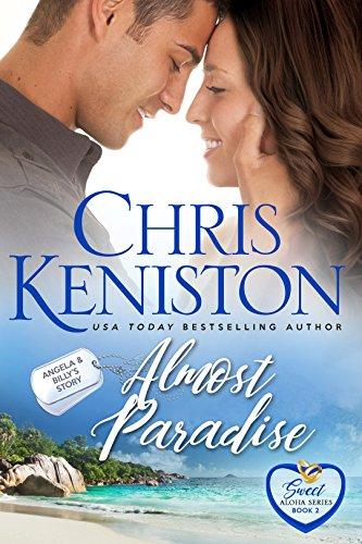 Almost Paradise: Heartwarming Edition (Sweet Aloha Series Book 2)