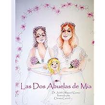 Las Dos Abuelas de Mia (Spanish Edition)