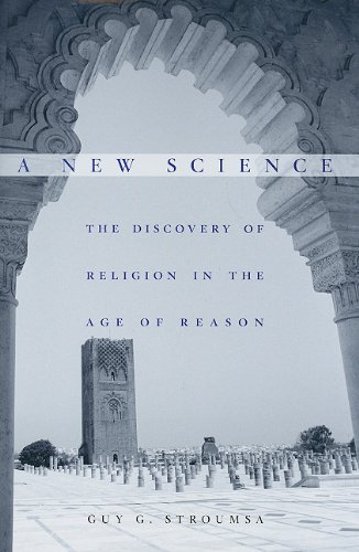 A New Science: The Discovery of Religion in the Age of Reason