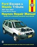 Ford Escape and Mazda Tribute, '01-'07, John H. Haynes, 1563926997