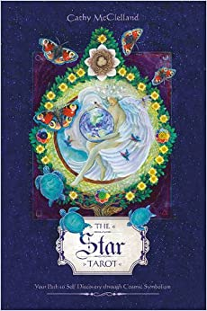 The Star Tarot Your Path To Self Discovery Through Cosmic