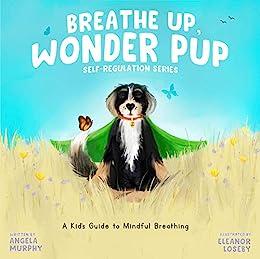 Image result for breathe up wonder pup