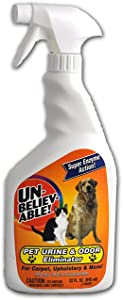 Unbelievable Pet Urine and Odor Eliminator