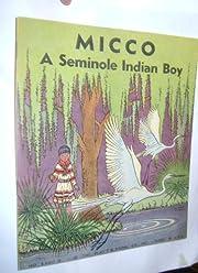 Micco, A Seminole Indian Boy No 3300 G por…