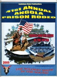 41st Annual Angola Prison Rodeo 2005 Program: Deputy Warden