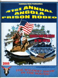 41st Annual Angola Prison Rodeo 2005 Program Angola Prison Rodeo