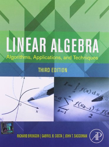Linear Algebra: Algorithms, Applications And Techniques, 3Rd Edition