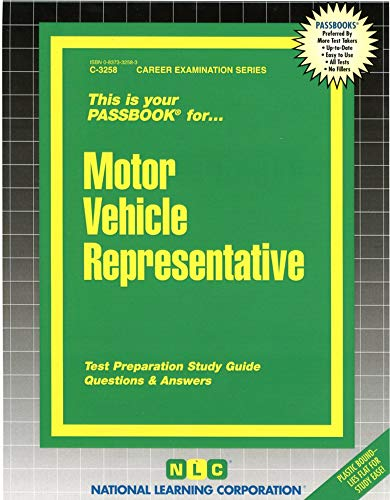 Motor Vehicle Representative(Passbooks) (Career Examination Series)
