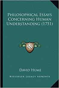 david hume essays concerning human understanding Buy an enquiry concerning human understanding by david hume (isbn: 9781936041916) from amazon's book store everyday low prices and free delivery on.