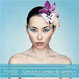 Vivaldi: Concerti e cantate da camera, II