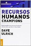 Recursos Humanos Champions, Dave Ulrich, 9506412448