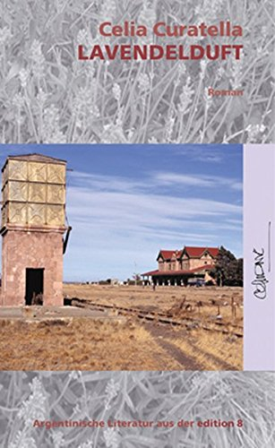 Lavendelduft: Roman (Reihe Durian) Taschenbuch – Ungekürzte Ausgabe, 10. Oktober 2007 Celia Curatella Reiner Kornberger Edition 8 3859901184