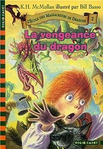 """Afficher """"Ecole des massacreurs de dragons (L') n° 2 Vengeance du dragon (La)"""""""