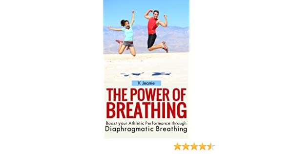 The Power Of Breathing Boost Your Athletic Performance Through