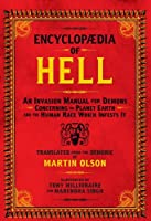 Encyclopaedia Of Hell: An Invasion Manual For