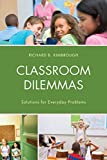 img - for Classroom Dilemmas: Solutions for Everday Problems by Kimbrough Richard B. (2015-08-11) Hardcover book / textbook / text book