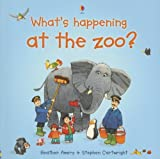 What's Happening at the Zoo?, Heather Amery, 0794512895