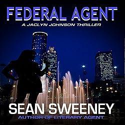 Federal Agent: A Thriller