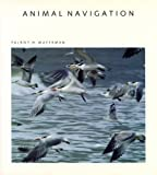 Animal Navigation, Waterman, Talbot H., 0716750244