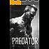 Predator: A Suspense Romance (Men Of Honor Book 1)