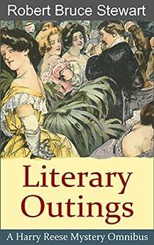 Literary Outings: Omnibus II (Harry Reese Mysteries) by [Stewart, Robert Bruce]