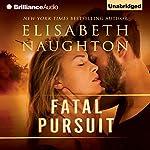 Fatal Pursuit | Elisabeth Naughton