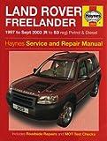Land Rover Freelander Petrol & Diesel Service & Repair Manual : 1997 to 2003 (Haynes Service and Repair Manual Series) by R. M. Jex (12-Mar-2007) Hardcover