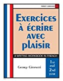 img - for Exercices A Ecrire Avec Plaisir (French Edition) book / textbook / text book