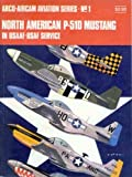 North American P-51D Mustang in USAAF-USAF Service, Richard Ward, 0668020938
