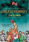 Grease Monkey, Tim Eldred, 076531326X