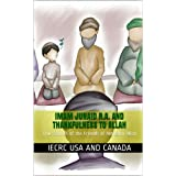Imam Junaid and Thankfulness to Allah (True Stories of the Friends of Almighty Allah Book 1)