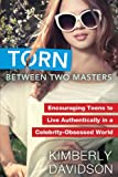 Torn Between Two Masters, Kimberly Davidson, 1617773484