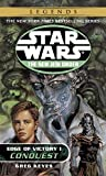 Conquest: Star Wars Legends (The New Jedi Order: Edge of Victory, Book I) (Star Wars: The New Jedi Order - Legends, Band 7)