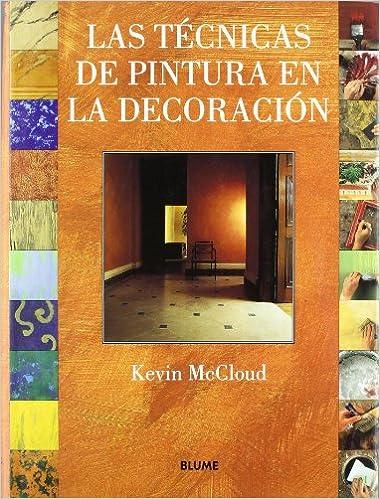 TECNICAS DE PINTURA EN LA DECORACION  LA