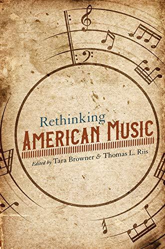 Rethinking American Music (Music in American Life)