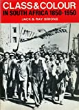 Class and Colour in South Africa, Simons, Jack and Simons, Ray, 0904759520