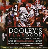 Dooley's Playbook: The 34 Most Memorable Plays in Georgia Football History