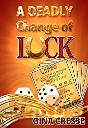 A Deadly Change of Luck (Devonie Lace Mysteries Book 5)