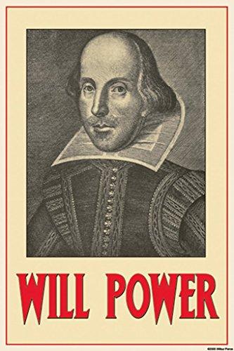 ArtParisienne Will Power William Shakespeare 20x30 Poster Semi-Gloss Heavy Stock Paper Print from ArtParisienne